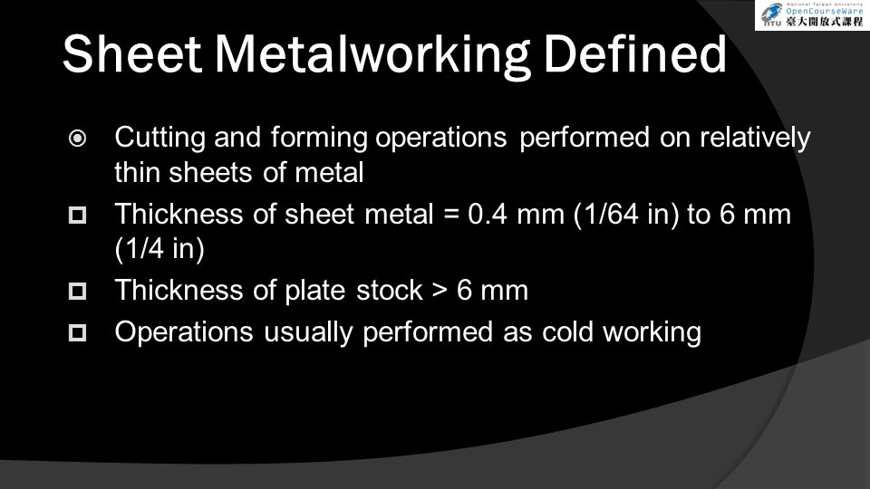 Sheet Metalworking Defined