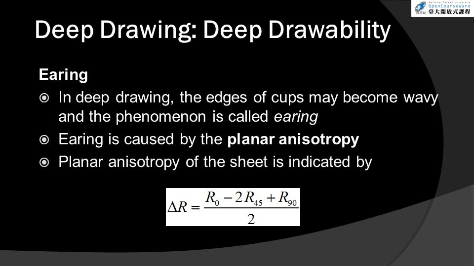 Deep Drawing: Deep Drawability