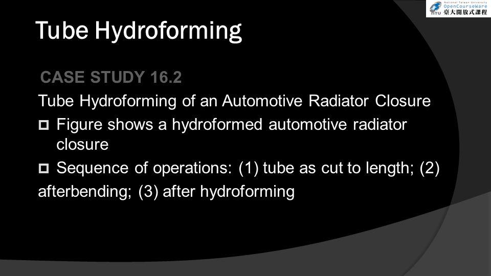 Tube Hydroforming CASE STUDY 16.2