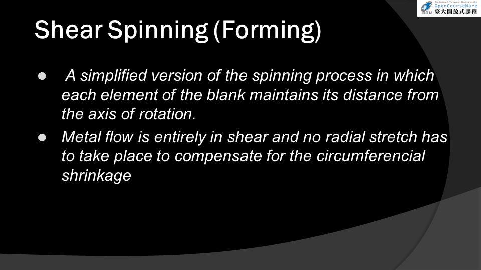 Shear Spinning (Forming)