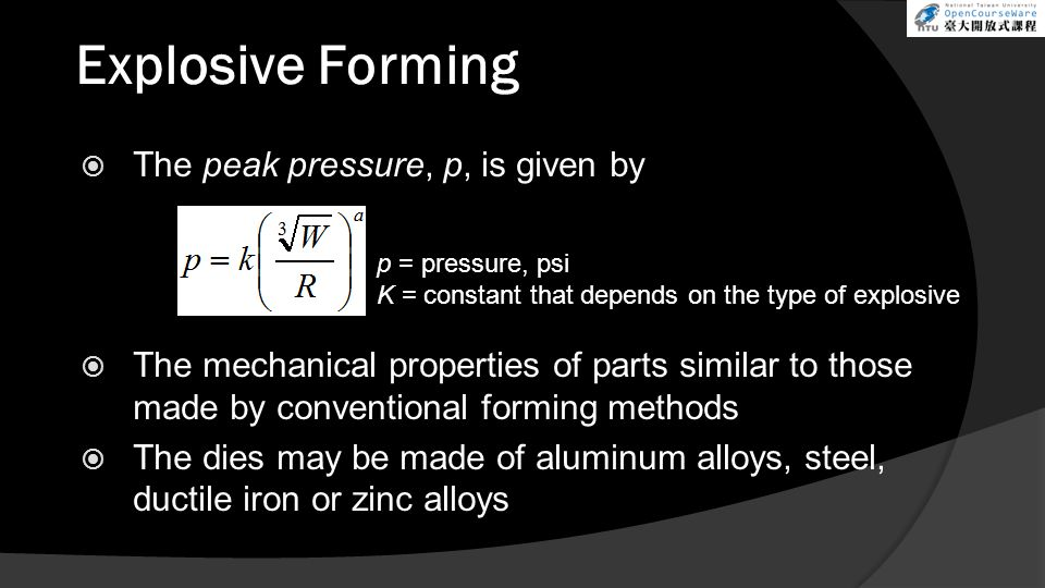 Explosive Forming The peak pressure, p, is given by