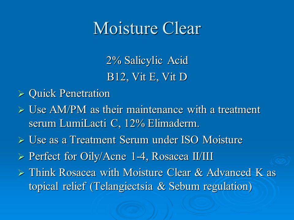 Moisture Clear 2% Salicylic Acid B12, Vit E, Vit D Quick Penetration