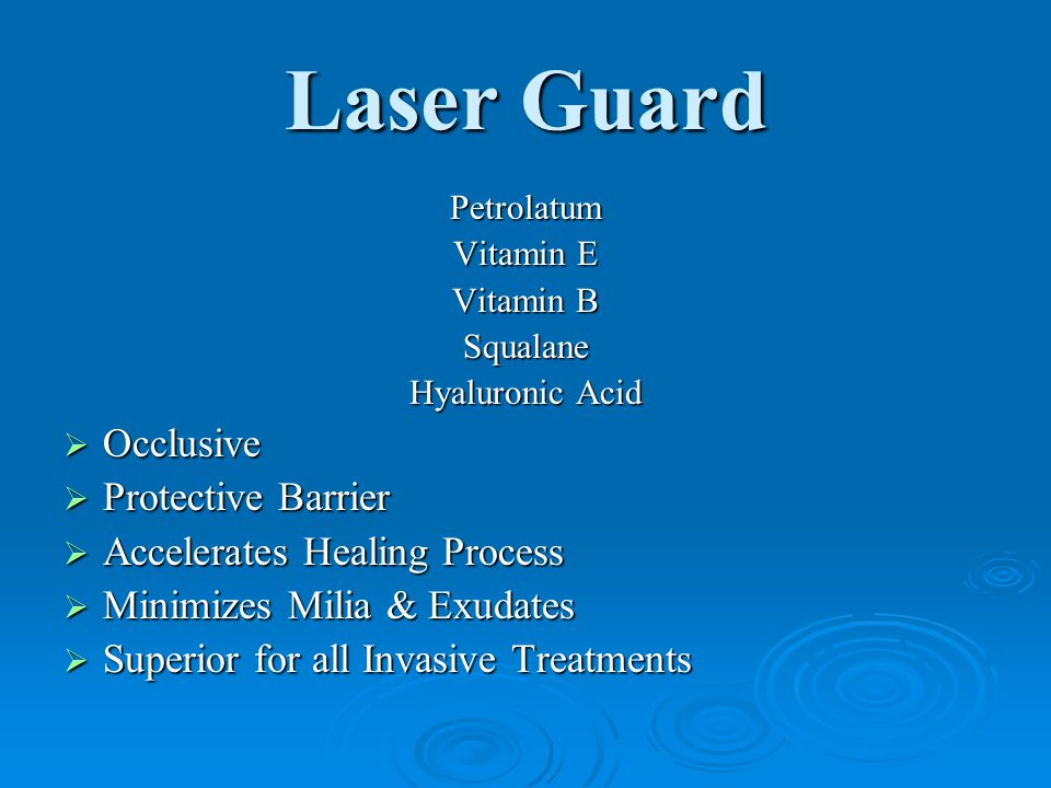 Laser Guard Occlusive Protective Barrier Accelerates Healing Process
