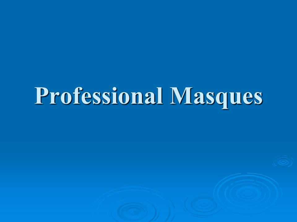 Professional Masques