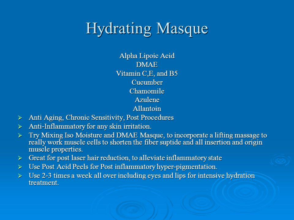 Hydrating Masque Alpha Lipoic Acid DMAE Vitamin C,E, and B5 Cucumber