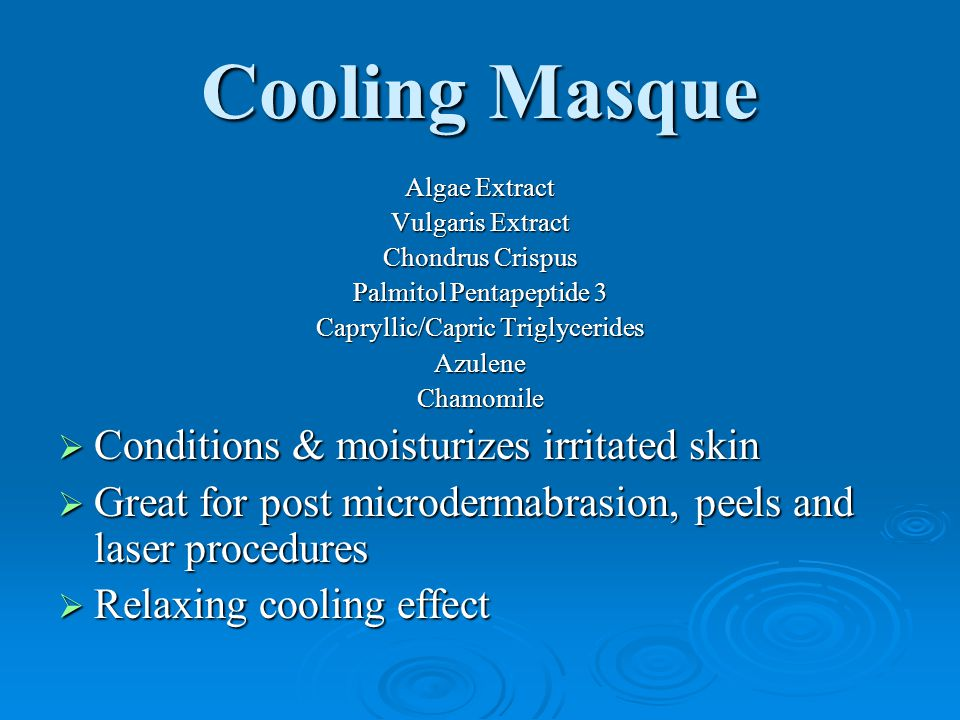 Cooling Masque Conditions & moisturizes irritated skin