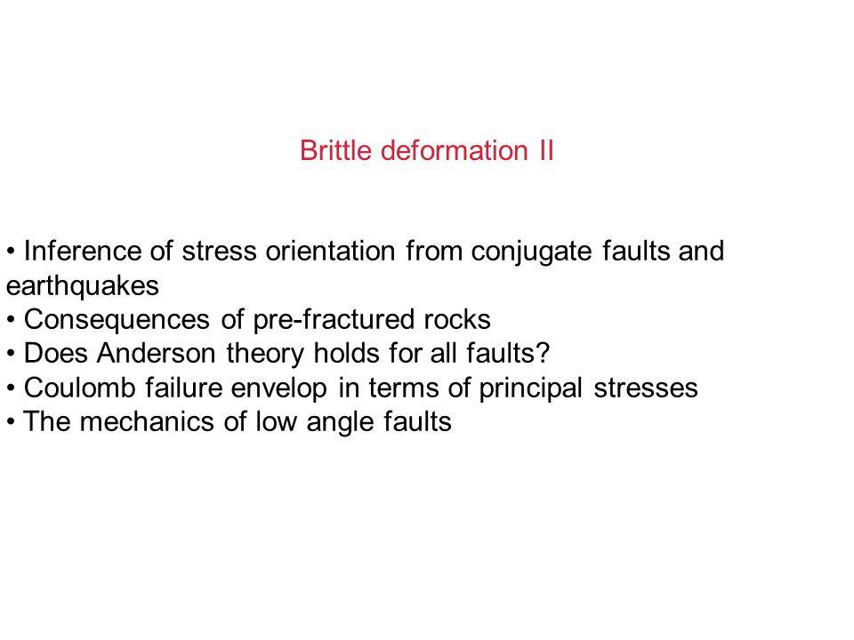 Brittle deformation II