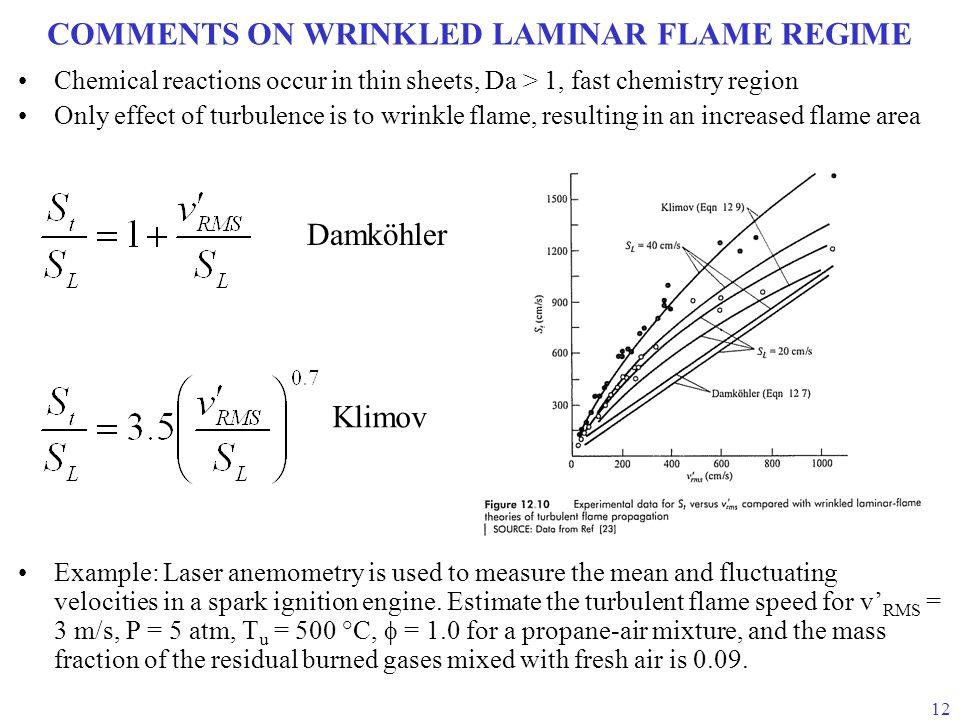 COMMENTS ON WRINKLED LAMINAR FLAME REGIME
