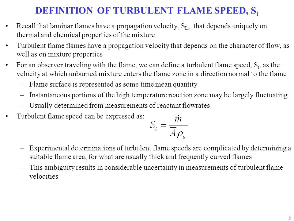 DEFINITION OF TURBULENT FLAME SPEED, St