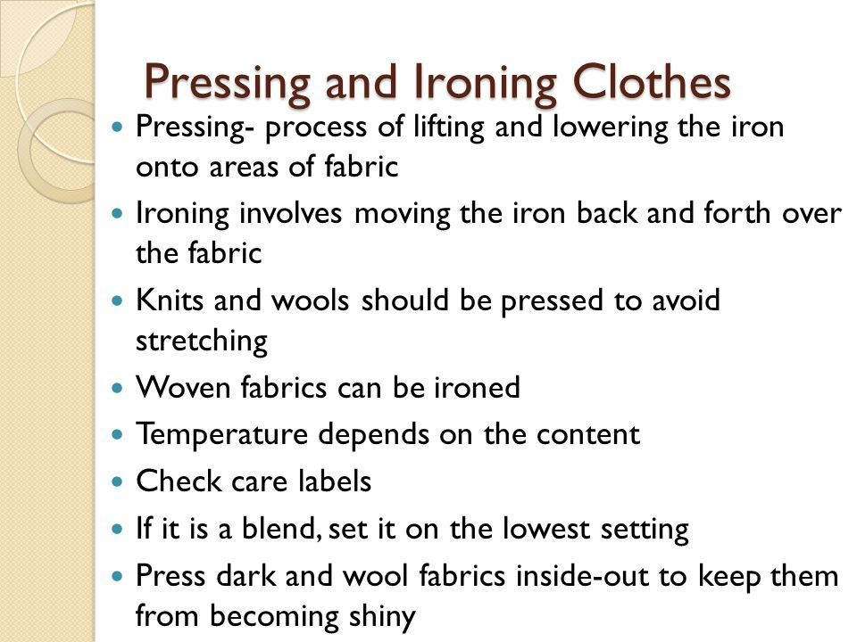 Pressing and Ironing Clothes