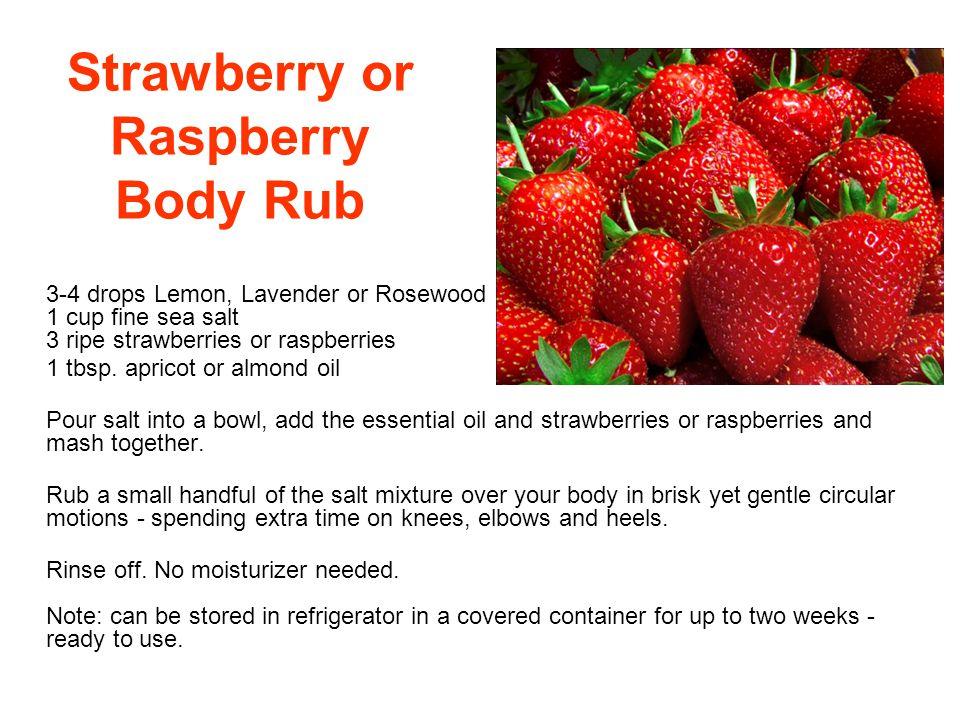 Strawberry or Raspberry Body Rub