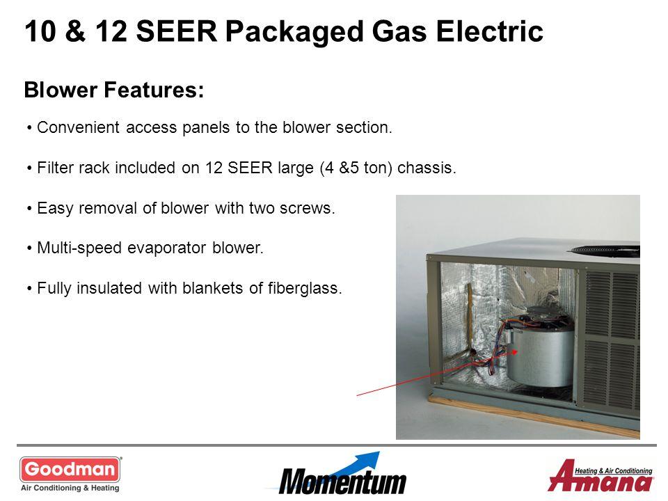 10 & 12 SEER Packaged Gas Electric