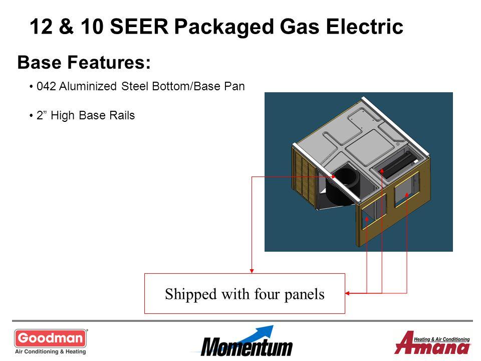 12 & 10 SEER Packaged Gas Electric