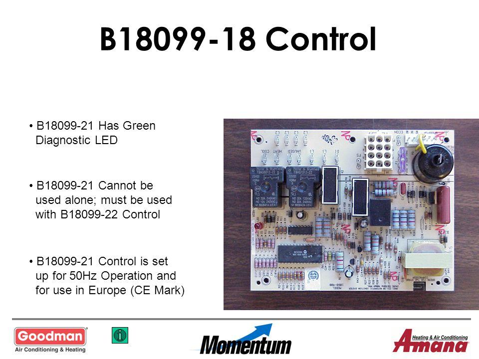 B18099-18 Control B18099-21 Has Green Diagnostic LED
