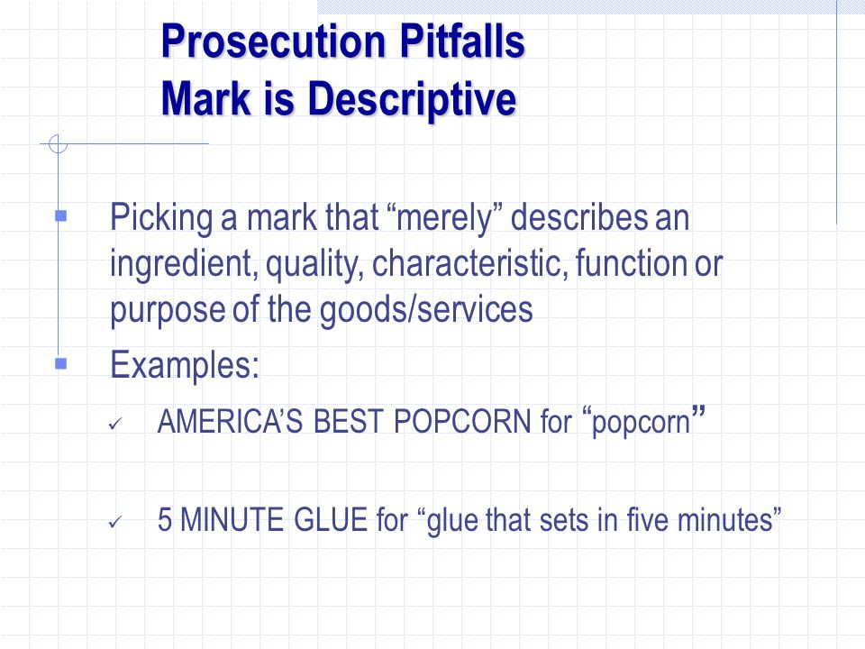 Prosecution Pitfalls Mark is Descriptive