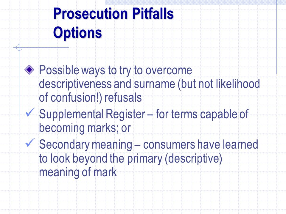 Prosecution Pitfalls Options