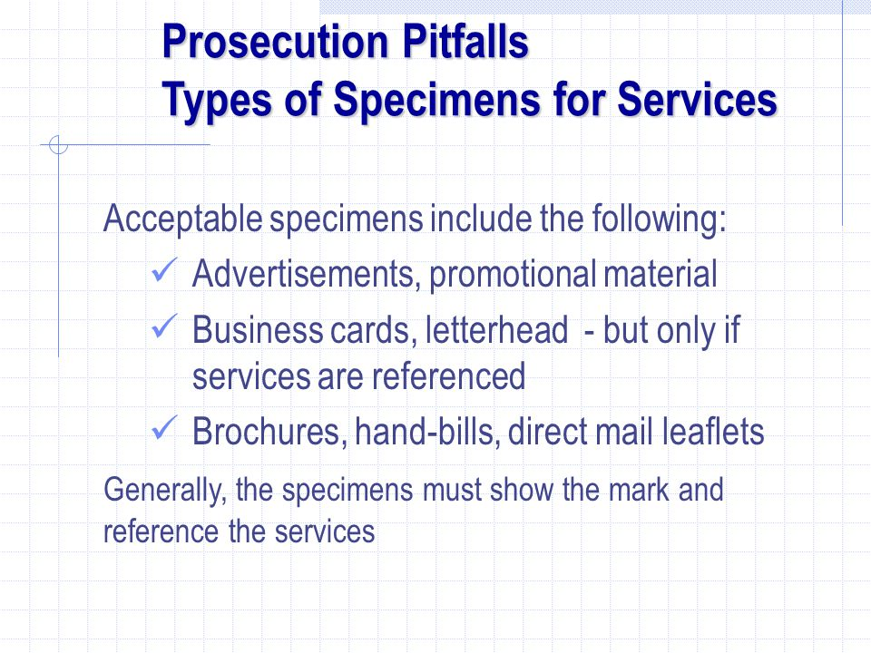 Prosecution Pitfalls Types of Specimens for Services