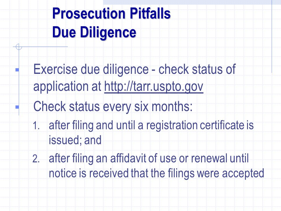 Prosecution Pitfalls Due Diligence