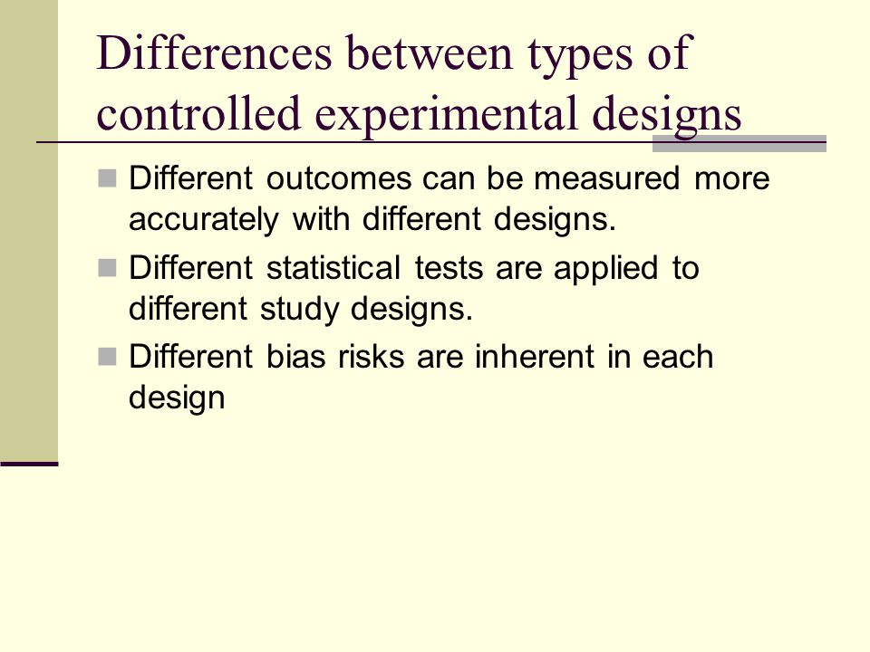 Differences between types of controlled experimental designs