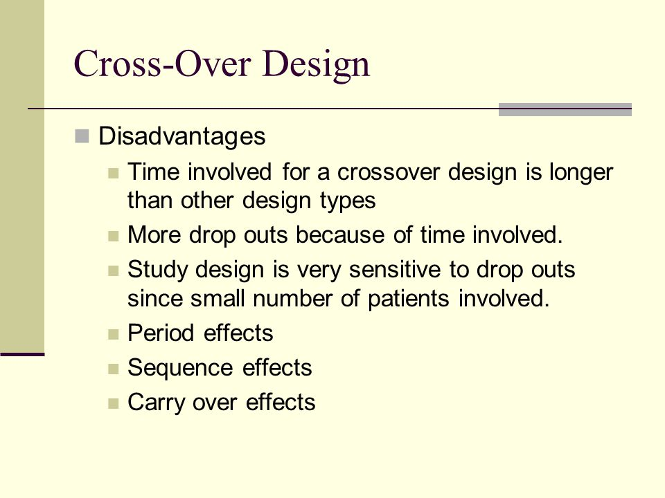 Cross-Over Design Disadvantages