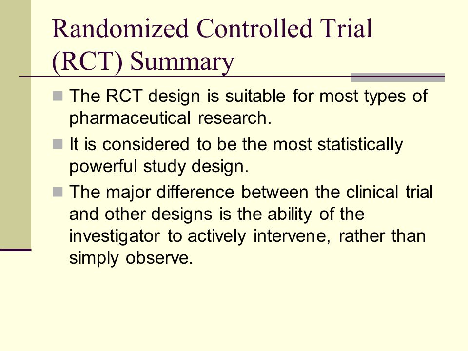 Randomized Controlled Trial (RCT) Summary