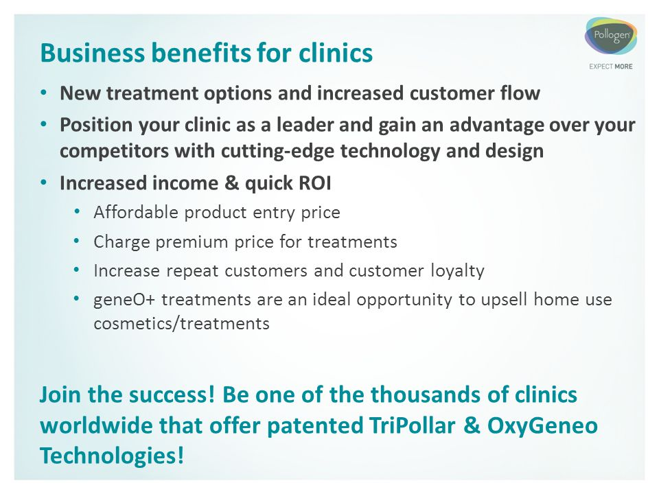 Business benefits for clinics