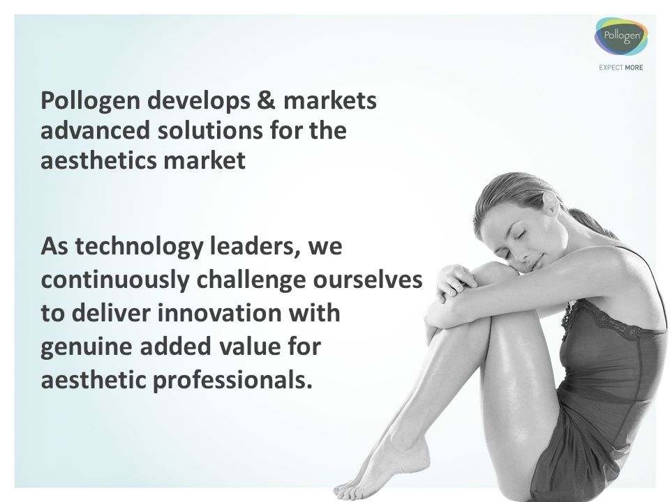 Pollogen develops & markets advanced solutions for the aesthetics market