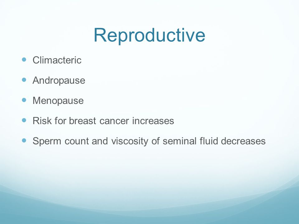 Reproductive Climacteric Andropause Menopause