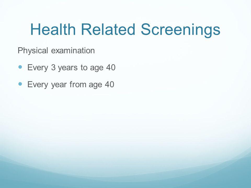 Health Related Screenings