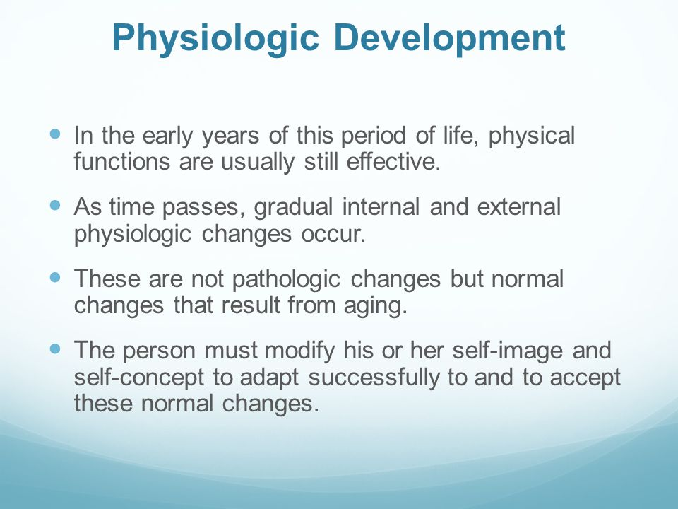 Physiologic Development