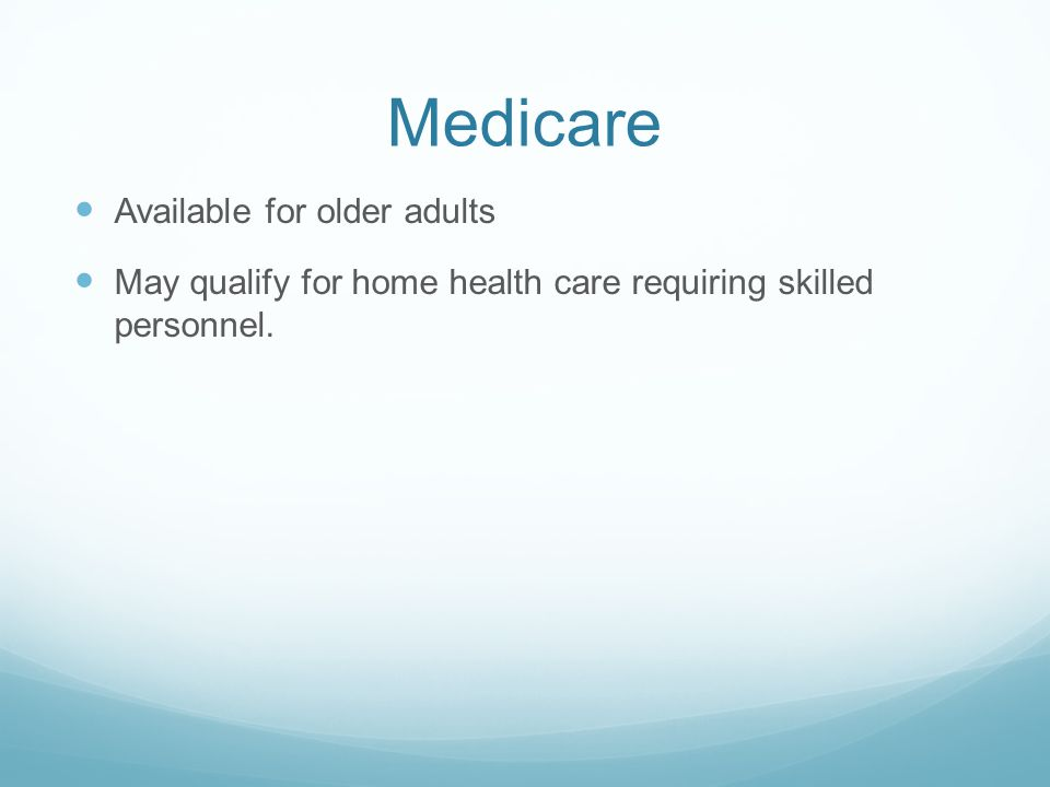Medicare Available for older adults