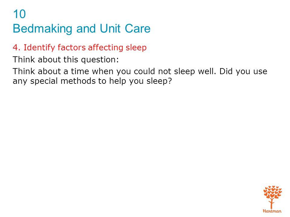 4. Identify factors affecting sleep