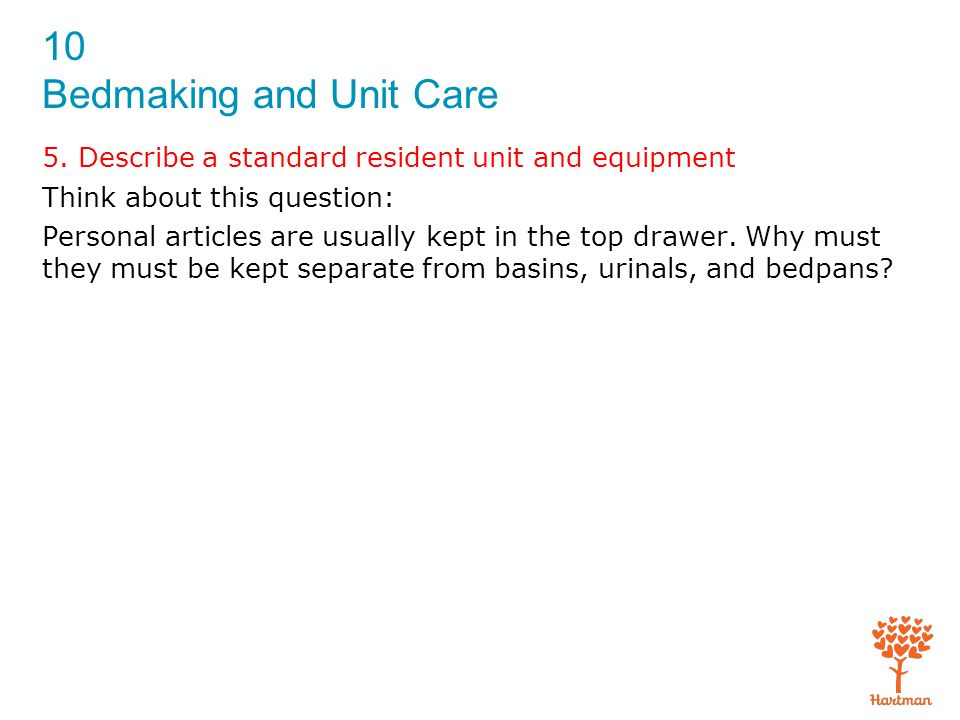 5. Describe a standard resident unit and equipment