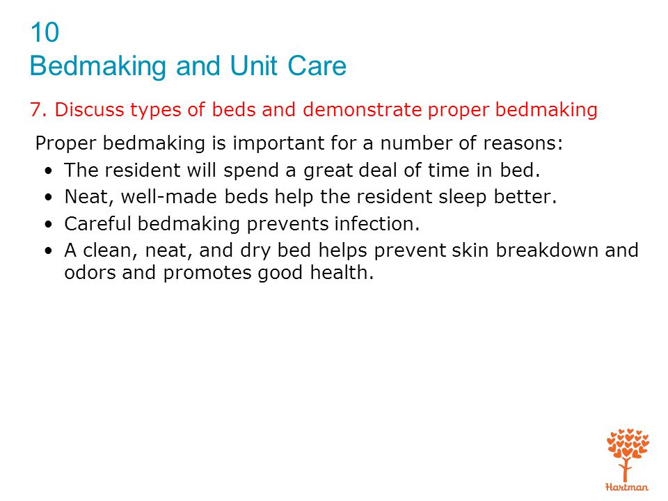 7. Discuss types of beds and demonstrate proper bedmaking