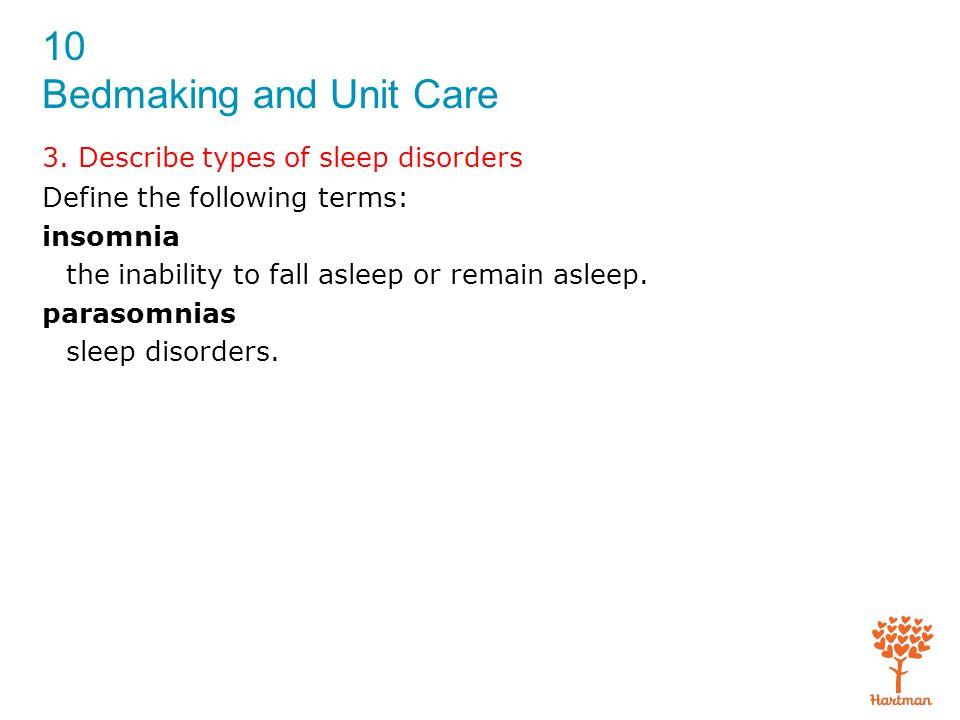 3. Describe types of sleep disorders