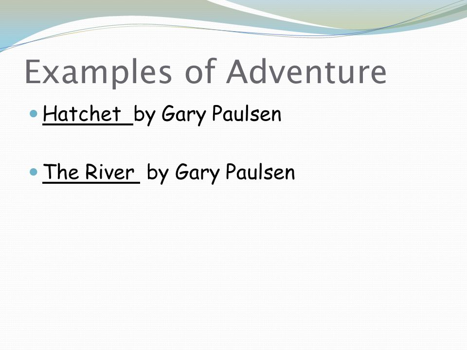 Examples of Adventure Hatchet by Gary Paulsen