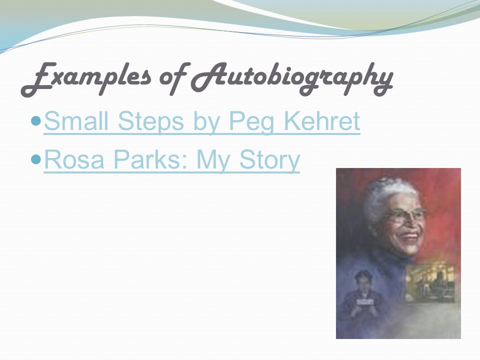 Examples of Autobiography