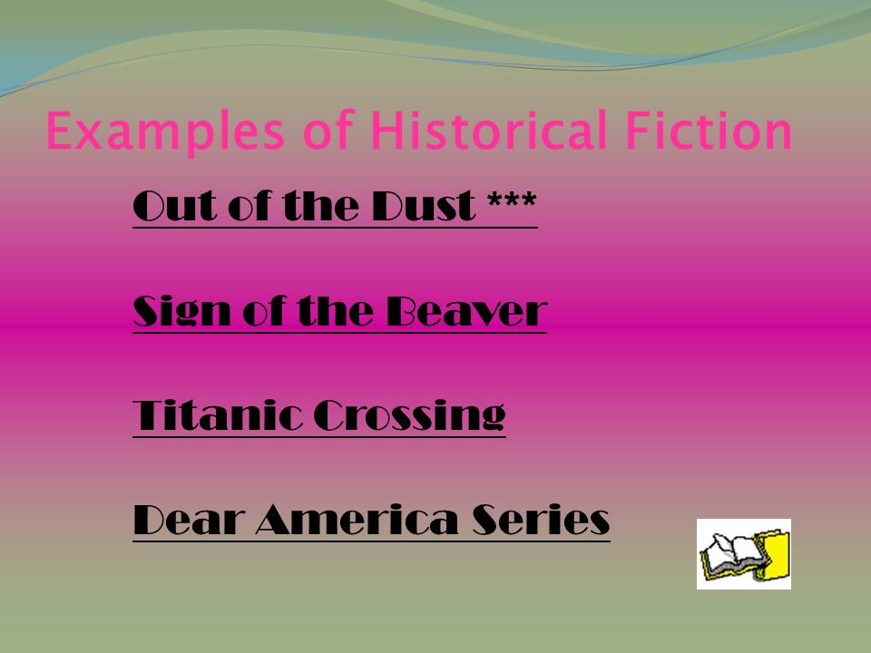 Examples of Historical Fiction