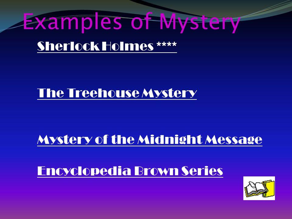 Examples of Mystery Sherlock Holmes **** The Treehouse Mystery