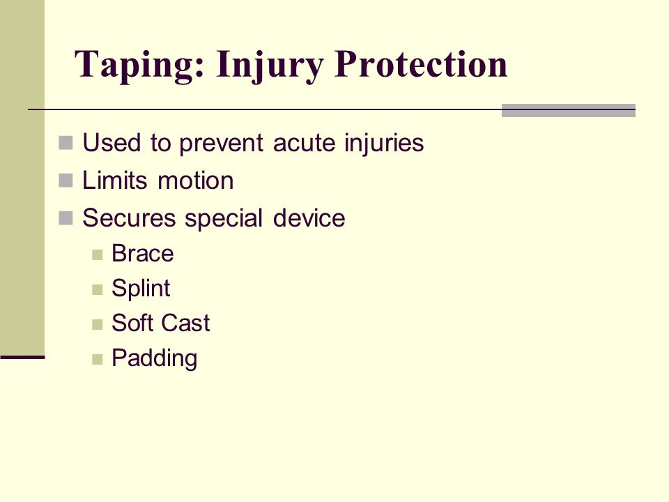 Taping: Injury Protection