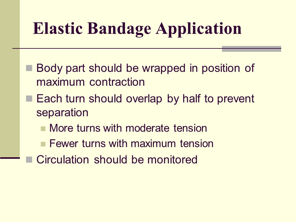 Elastic Bandage Application