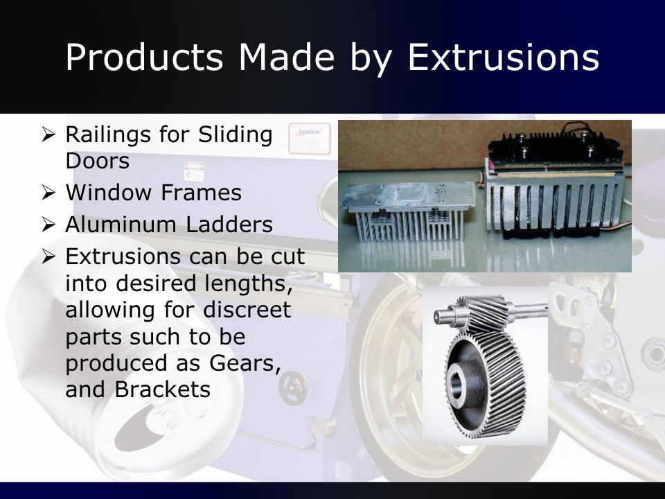 Products Made by Extrusions
