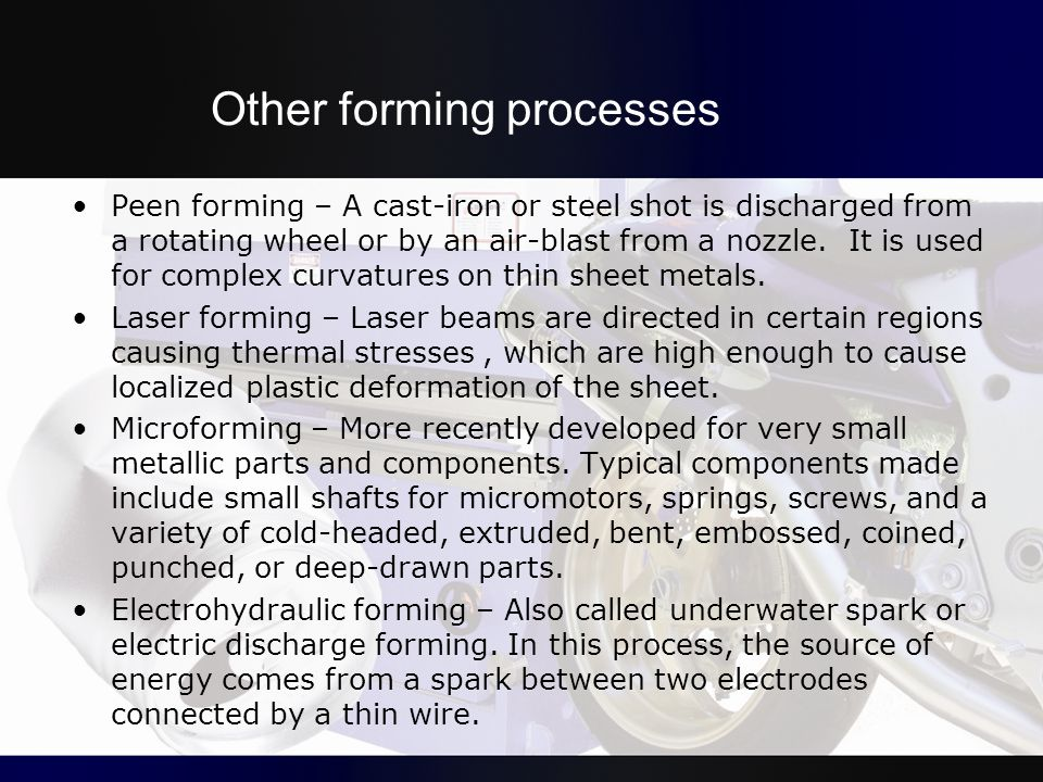 Other forming processes