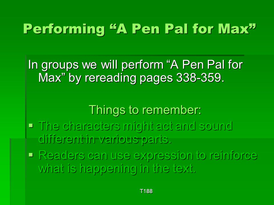 Performing A Pen Pal for Max