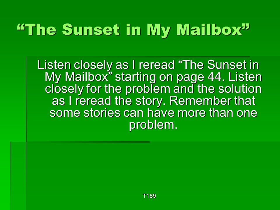 The Sunset in My Mailbox