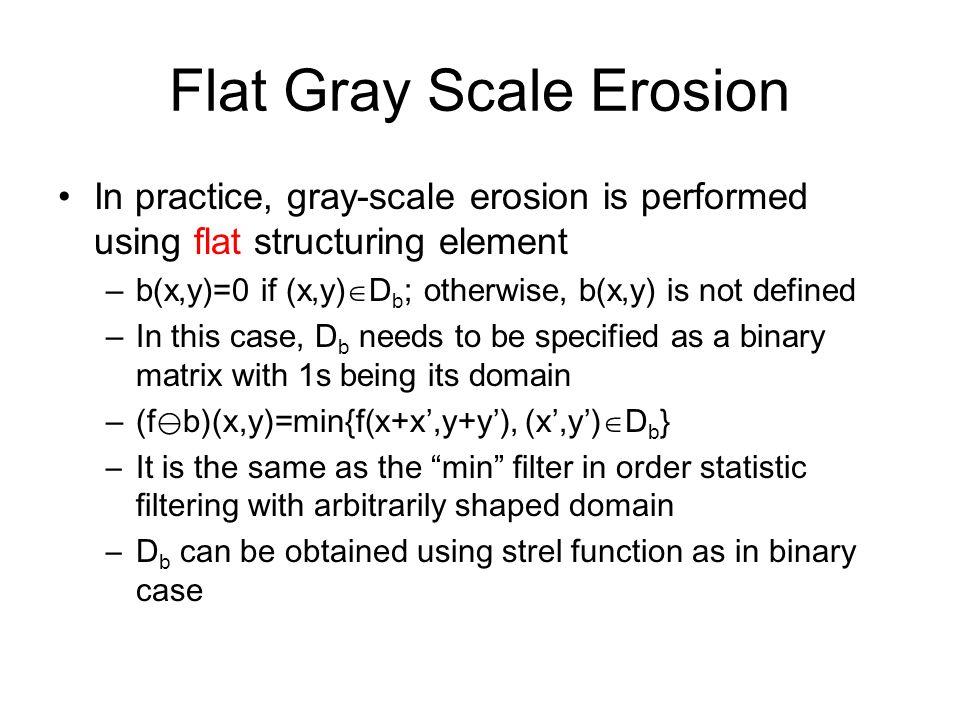 Flat Gray Scale Erosion