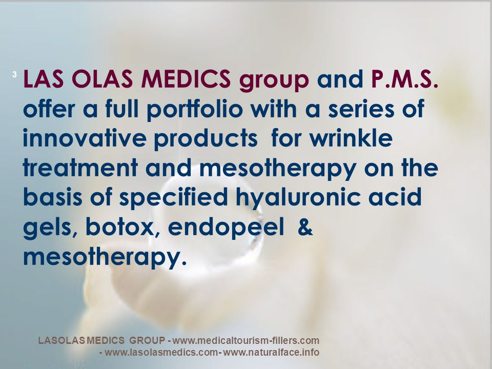 LAS OLAS MEDICS group and P. M. S