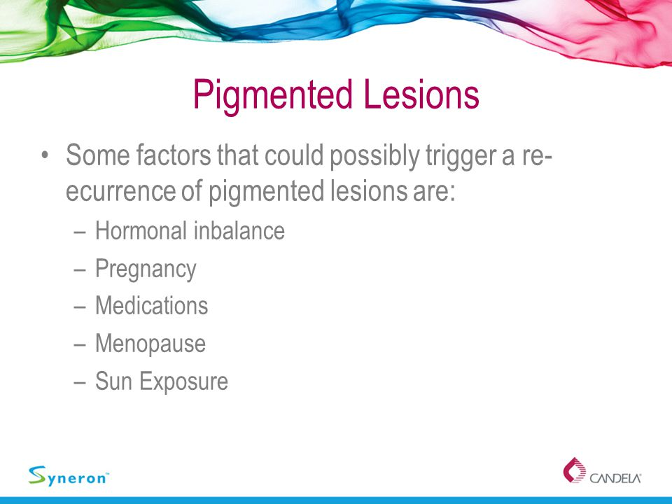 Pigmented Lesions Some factors that could possibly trigger a re-ecurrence of pigmented lesions are: