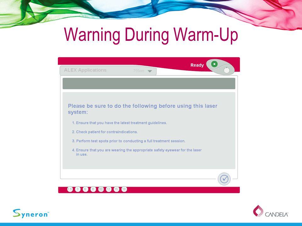 Warning During Warm-Up