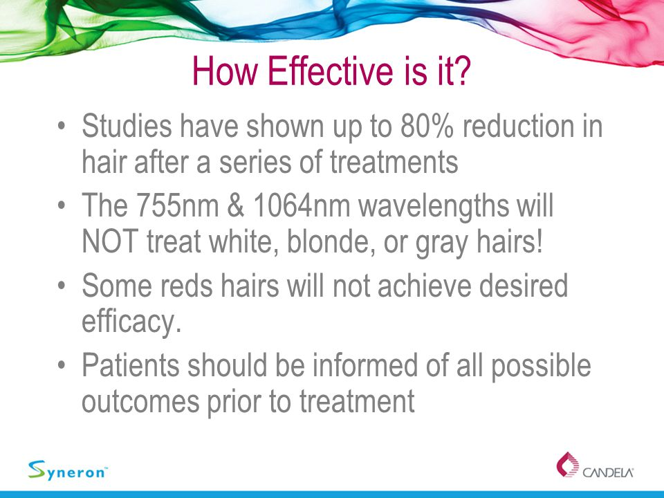 How Effective is it Studies have shown up to 80% reduction in hair after a series of treatments.